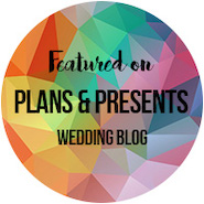 Plans and Presents Wedding Blog